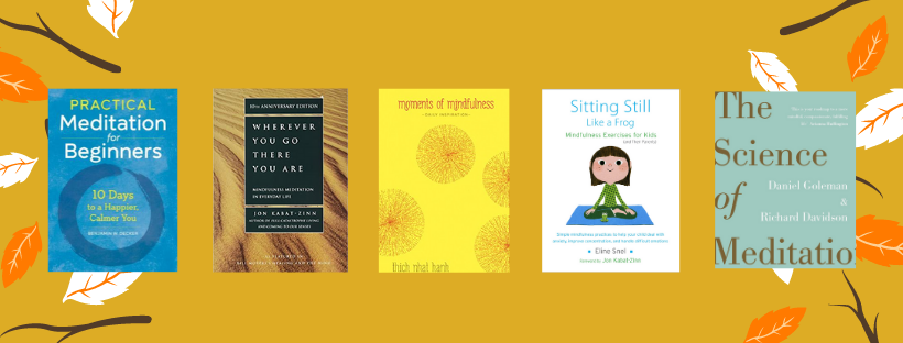 Find Your Calm Amidst the Chaos – A Guide to Best Books on Meditation