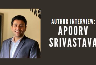 Author Interview: Apoorv Anand Srivastava