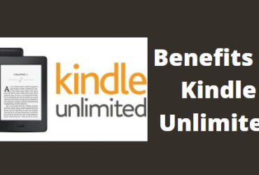 Benefits of Kindle Unlimited