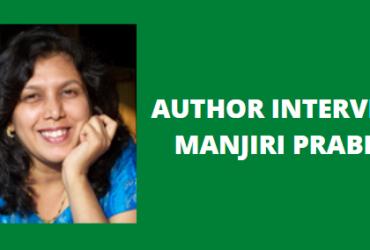 Author Interview : Manjiri Prabhu