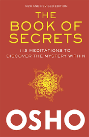 The Book of Secrets: 112 Meditations to Discover the Mystery Within:  Amazon.in: Osho: Books
